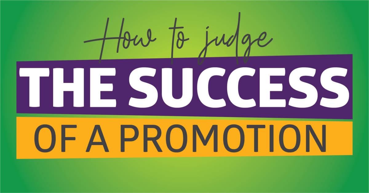 How to judge the success of a promotion